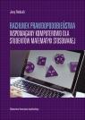 Rachunek prawdopodobieństwa wspomagany komputerowo dla studentów matematyki Ombach Jerzy
