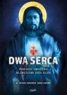 Dwa Serca. Rekolekcje zawierzenia Najświętszemu Sercu Pana Jezusa Dudkiewicz Mateusz, Zaremba Marek