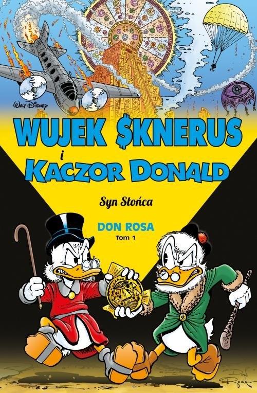 Wujek Sknerus i Kaczor Donald T.1 - Syn Słońca