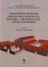 Biskupstwo w Novae (Moesia Secunda) IV-VI w Historia - Architektura - Życie codzienne Tom 2
