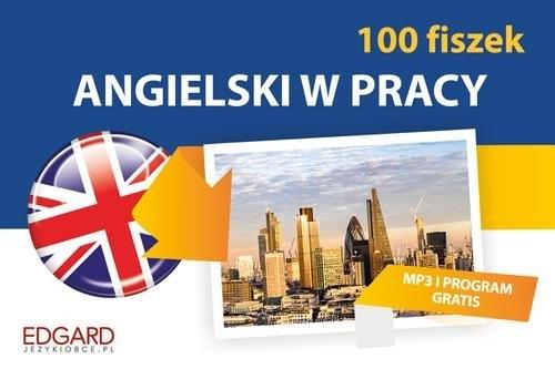 Angielski 100 fiszek W pracy