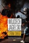 Strona świata Reporter o świecie, który gwałtownie się zmienia Jagielski Wojciech
