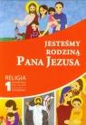 Jesteśmy rodziną Pana Jezusa 1 Religia Podręcznikszkoła podstawowa Praca zbiorowa