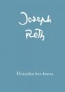 Ucieczka bez kresu Roth Joseph