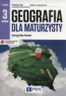 Geografia dla maturzysty Podręcznik Część 3 Zakres rozszerzony Geografia Lenartowicz Barbara, Wilczyńska Ewa, Wójcik Marcin