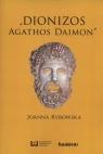 Dionizos - Agathos Daimon