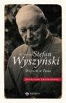 bł. Kardynał Stefan Wyszyński. Więzień w Panu.
