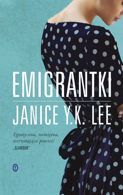 Emigrantki Janice Y. K. Lee