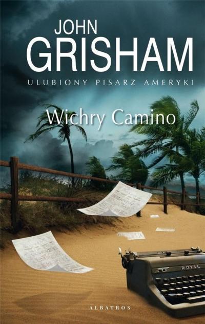 Wichry Camino. Seria Wyspa Camino. Tom 2 John Grisham