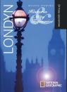 Londyn - Miejskie opowieści : Historia, Mity, Tajemnice.