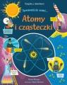 Atomy i cząsteczki. Książka z okienkami. Sprawdźcie sami… Rosie Dickins