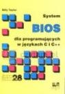 System BIOS dla programujących w językach C i C++ Taylor Billy