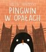 Pingwin w opałach