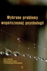 Wybrane problemy współczesnej psychologii