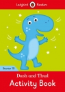 Dash and Thud Activity Book Ladybird Readers Starter Level 10