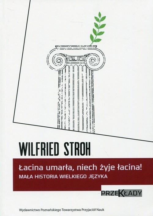 Łacina umarła, niech żyje łacina! Stroh Wilfried