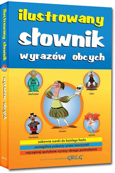 Ilustrowany słownik wyrazów obcych Katarzyna Ćwiękała