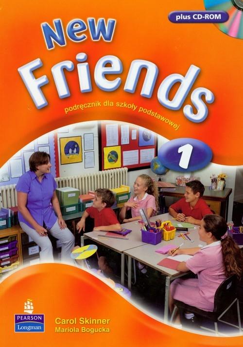 New Friends 1. Podręcznik z płytą CD Skinner Carol, Bogucka Mariola