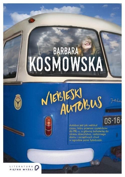 Niebieski autobus Kosmowska Barbara