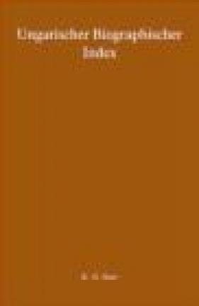 Ungarisher Biographischer Index 3 vols