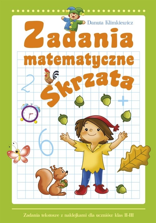 Zadania matematyczne Skrzata Klimkiewicz Danuta