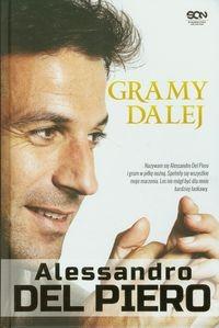 Gramy dalej Alessandro Del Piero Del Piero Alessandro