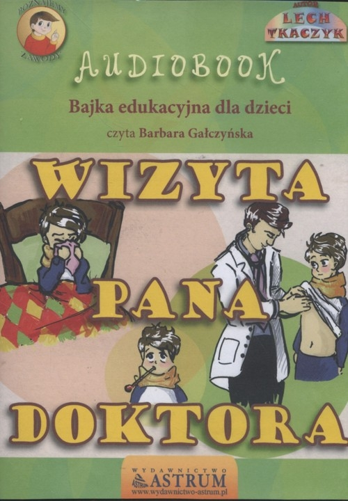Wizyta pana doktora  (Audiobook) Tkaczyk Lech