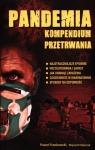 Pandemia. Kompendium przetrwania Frankowski Paweł, Majczyk Wojciech