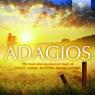 Adagios Compilation  J.S. Bach, Mozart, Beethoven, Brahms, Schubert