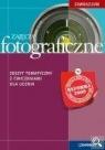 Zajęcia fotograficzne Zeszyt tematyczny z ćwiczeniami dla ucznia