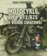 Motocykle BMW R12/R75 w II wojnie światowej