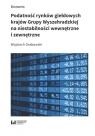 Podatność rynków giełdowych krajów Grupy Wyszehradzkiej na niestabilności Grabowski Wojciech