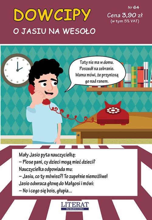 Dowcipy Nr 64 O Jasiu na wesoło Adamczewski Przemysław