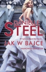 Jak w bajce Danielle Steel