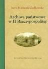 Archiwa państwowe w II Rzeczypospolitej Mamczak-Gadkowska Irena