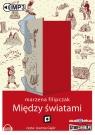 Między światami  (Audiobook) Filipczak Marzena