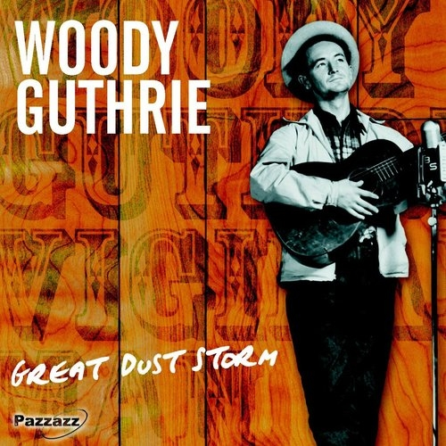 Great Dust Storm Woody Guthrie
