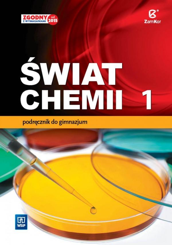 Chemia GIM 1 Świat chemii podr. WSIP Anna Warchoł, Andrzej Danel, Dorota Lewandowska,