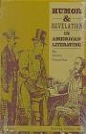 Humor and Revelation in American Literature