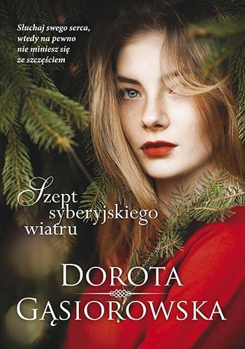 Szept syberyjskiego wiatru Gąsiorowska Dorota