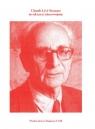 Claude Lévi-Strauss struktura i nieoswojone Grzegorczyk Anna, Kaczmarek Agnieszka, Machtyl Katarzyna (red.)