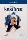 Skuteczni Święci. Święta Matka Teresa