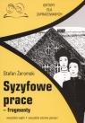Syzyfowe prace fragmenty Lektury dla zapracowanych wszystkie wątki Żeromski Stefan