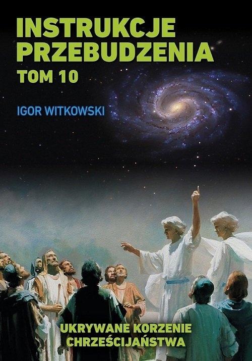 Instrukcje przebudzenia Tom 10 Witkowski Igor