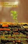 Żyć w głębokiej relacji z Bogiem