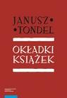 Okładki książek oraz czasopism w okresie Młode Tondel Janusz