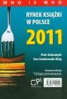 Rynek książki w Polsce 2011 Who is Who Dobrołęcki Piotr, Tenderenda-Ożóg Ewa
