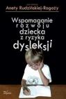 Logopedia Wspomaganie rozwoju dziecka z ryzyka dysleksji