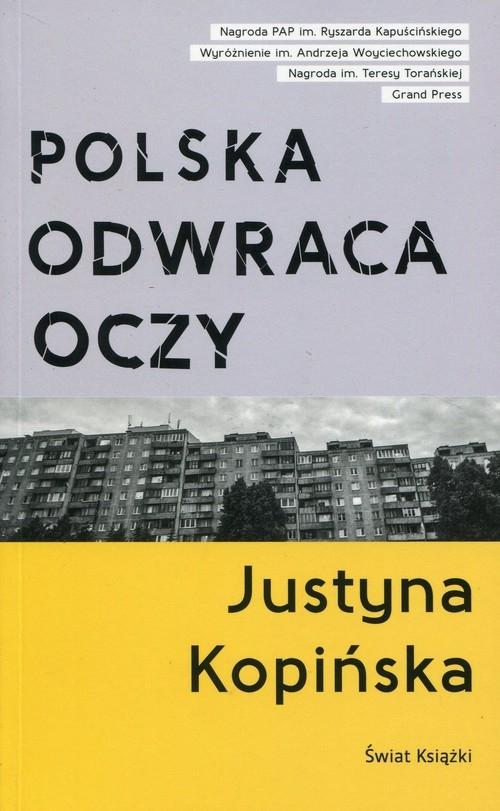 Polska odwraca oczy Kopińska Justyna