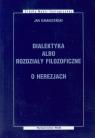 Dialektyka albo rozdziały filozoficzne O herezjach Damasceński Jan